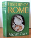 History of Rome - Michael Grant