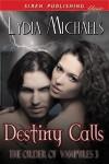 Destiny Calls - Lydia Michaels
