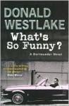 What's So Funny? (Dortmunder, #14) - Donald E Westlake