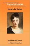 Eugenie Grandet [Easyread Large Edition] - Honoré de Balzac