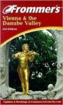 Frommer's Vienna & the Danube Valley - Danforth Price, Danforth Prince, Danforth Price