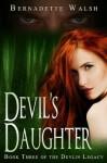Devil's Daughter - Bernadette Walsh