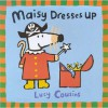 Maisy Dresses Up - Lucy Cousins