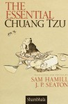 The Essential Chuang Tzu - Sam Hamill, Jerome P. Seaton