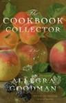 The Cookbook Collector (audio) - Allegra Goodman