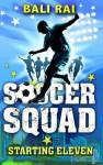 Soccer Squad: Starting Eleven - Bali Rai
