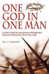 One God in One Man - C.T. Benedict