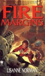 Fire Margins - Lisanne Norman