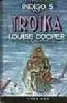 Troika (Índigo, #5) - Louise Cooper, Gemma Gallart, Horacio Elena