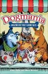 Dogmania: Amazing but True Canine Tales - Allan Zullo, Allan Zullo