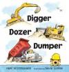 Digger, Dozer, Dumper - Hope Vestergaard, David Slonim