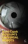 Rossum's Universal Robots - Karel Čapek, David Short, Arthur Miller