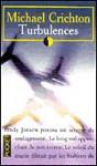 Turbulences - Michael Crichton