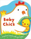 Baby Chick. Illustrated by Emily Bolam - Emily Bolam