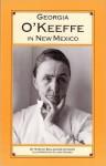 Georgia O'Keeffe in New Mexico - Treasure Chest Books