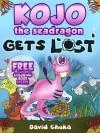 Kojo the Sea Dragon Gets Lost - David Chuka