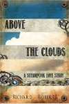 Above the Clouds - Richard Roberts