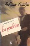 La poudrière : Arsène Lupin - Boileau-Narcejac