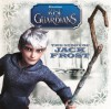 The Story Of Jack Frost (Turtleback School & Library Binding Edition) (Rise of the Guardians (PB)) - Larry Navarro, Farrah McDoogle