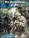 The Green Berets at War - Michael Green, Gladys Green