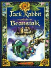 Jack Rabbit and the Beanstalk - Katherine Applegate, Holly Hannon