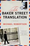 The Baker Street Translation: A Mystery - Michael Robertson