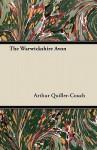 The Warwickshire Avon - Arthur Quiller-Couch