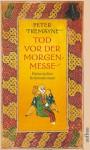 Tod vor der Morgenmesse (Sister Fidelma, #16) - Peter Tremayne, Irmhild Brandstädter, Otto Brandstädter