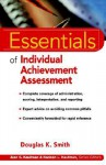 Essentials of Individual Achievement Assessment - Douglas K. Smith