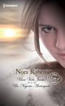 Una Vida Juntos: Una Vida Juntos / Un Negocio Arriesgado - Nora Roberts