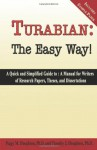 Turabian: The Easy Way! (for Turabian 7th edition) - Peggy M. Houghton, Timothy J. Houghton, Michele M. Pratt