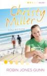 Christy Miller Collection, Vol 1 - Robin Jones Gunn