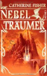 Nebelträumer (The Book of the Crow, #3-4) - Catherine Fisher, Catherine Beck, Dirk Schulz, Beate Brammertz