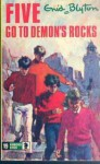 Five Go to Demon's Rocks - Enid Blyton, Betty Maxey