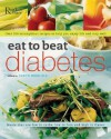Eat to Beat Diabetes - Reader's Digest Association, Reader's Digest Association