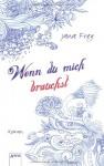 Wenn du mich brauchst - Jana Frey