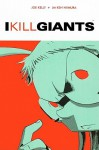 I Kill Giants (Turtleback School & Library Binding Edition) - Joe Kelly