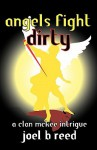 Angels Fight Dirty - Joel, B Reed