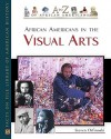 African Americans in the Visual Arts - Steven Otfinoski