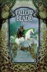 Fallowblade: Crowthistle 4 - Cecilia Dart-Thornton
