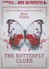 The Butterfly Clues - Kate Ellison, Thérèse Plummer