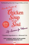 Life Lessons for Women: 7 Essential Ingredients for a Balanced Life (Chicken Soup for the Soul) - Jack Canfield, Mark Victor Hansen, Stephanie Marston