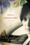 Rumbo al Hermoso Norte: A Novel - Luis Alberto Urrea
