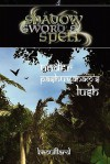 Shadow, Sword & Spell: Under Pashuvanam's Lush - Gabriel Brouillard, Roderick Robertson