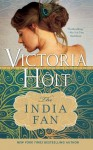 India Fan (Casablanca Classics) - Victoria Holt