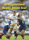 International Rugby Union Star (Making of a Champion) - Paul Mason, Andrew Langley