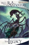 The Legacy (Forgotten Realms: Legacy of the Drow, #1; Legend of Drizzt, #7) - R.A. Salvatore