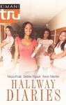 Hallway Diaries - Felicia Pride, Debbie Rigaud, Karen Valentin