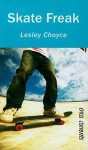 Skate Freak (Orca Currents) - Lesley Choyce