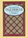 400 Traditional Tile Designs in Full Color - Carol Belanger Grafton